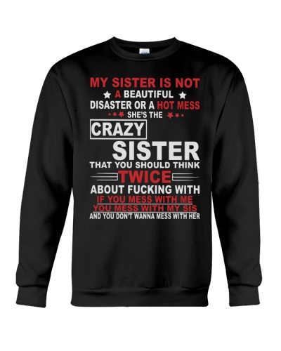 MY SISTER IS NOT A BEAUTIFUL DISASTER