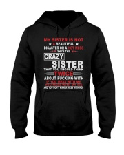MY SISTER IS NOT A BEAUTIFUL DISASTER Hooded Sweatshirt front