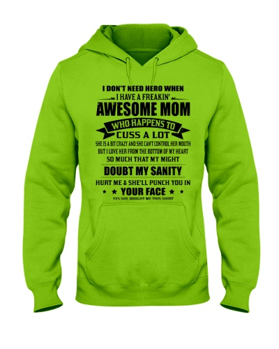 I DON'T NEED A HERO WHEN I HAVE AN AWESOME MOM
