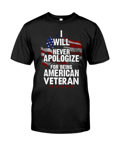 TOM- NEVER APOLOGIZE AMERICAN VETERAN - LIMITED