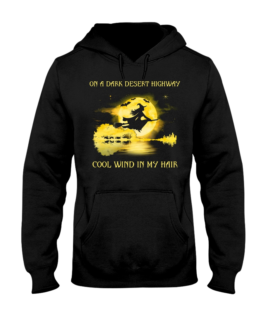 ON A DARK DESERT HIGHWAY - T Hooded Sweatshirt