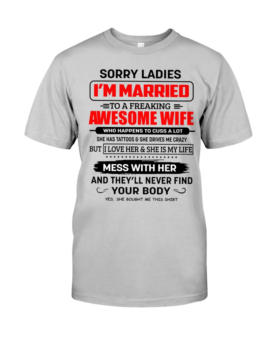 SORRY LADIES Classic T-Shirt