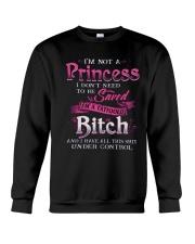 IM NOT A PRINCESS Crewneck Sweatshirt thumbnail