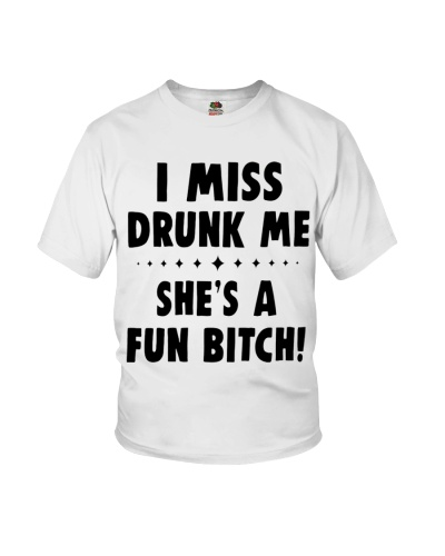 I MISS DRUNK ME
