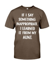 IF I SOMETHING INAPPROPRIATE Classic T-Shirt front