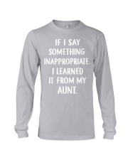 IF I SOMETHING INAPPROPRIATE Long Sleeve Tee front