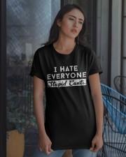 I HATE EVERYONE Classic T-Shirt apparel-classic-tshirt-lifestyle-08