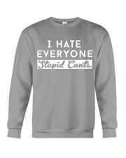 I HATE EVERYONE Crewneck Sweatshirt thumbnail