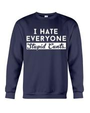 I HATE EVERYONE Crewneck Sweatshirt front