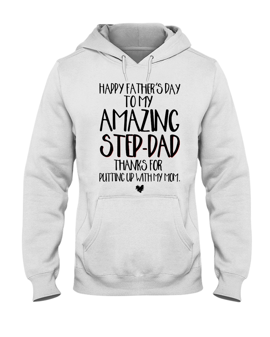 STEP DAD - FATHER DAY Hooded Sweatshirt
