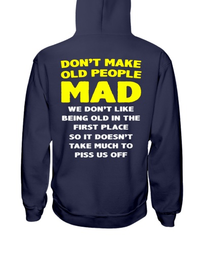 DON'T MAKE OLD PEOPLE MAD