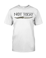 NOT TODAY Classic T-Shirt thumbnail