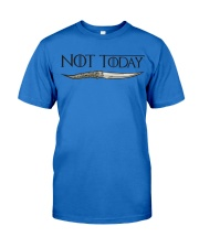 NOT TODAY Premium Fit Mens Tee front