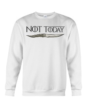 NOT TODAY Crewneck Sweatshirt thumbnail