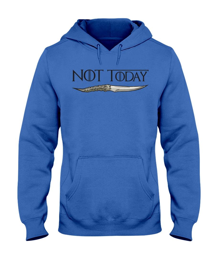 NOT TODAY Hooded Sweatshirt