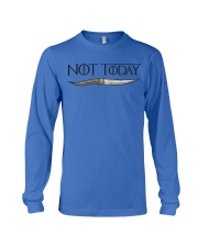 NOT TODAY Long Sleeve Tee front