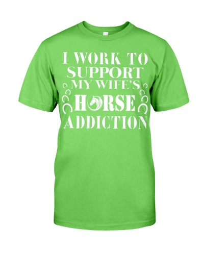I WORK TO SUPPORT MY WIFES - HORSE - QV