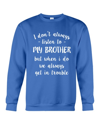 I DON'T LISTEN TO MY BROTHER - NKT