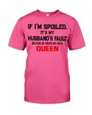if i am spoiled version Classic T-Shirt thumbnail