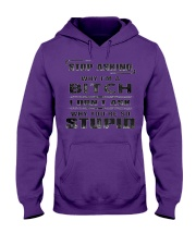 STOP ASKING - WHY I'M A BITCH Hooded Sweatshirt thumbnail