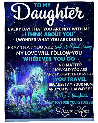 Blanket- To my Daughter - Kisses Mom-HTV