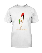 Jerusalem is the capital of Palestine Classic T-Shirt front