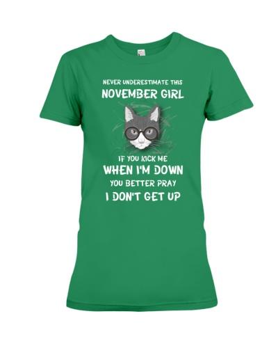 NEVER UNDERESTIMATE THIS  NOVEMBER GIRL