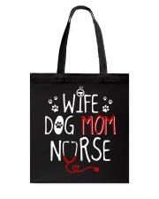 Wife Dog Mom Nurse Tote Bag thumbnail