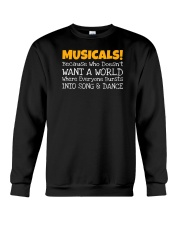 Musicals Want A World Into Song And Dance Theatre Crewneck Sweatshirt thumbnail