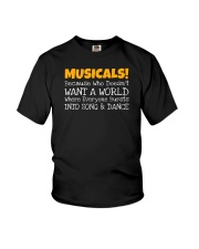 Musicals Want A World Into Song And Dance Theatre Youth T-Shirt thumbnail