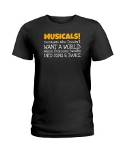 Musicals Want A World Into Song And Dance Theatre Ladies T-Shirt thumbnail