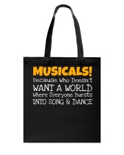 Musicals Want A World Into Song And Dance Theatre Tote Bag thumbnail