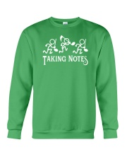 Taking Notes Funny Music Director Teacher Musician Crewneck Sweatshirt front