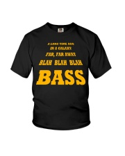 FUNNY BASS GUITAR TSHIRT FOR BASSIST Youth T-Shirt thumbnail