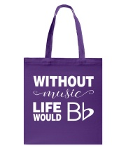 WITHOUT MUSIC LIFE WOULD BE FLAT BB Tote Bag thumbnail