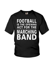 Football Opening Act For Marching Band Funny Youth T-Shirt thumbnail