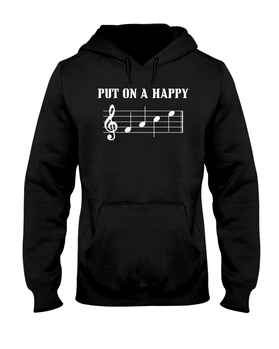 Put On A Happy FACE Funny Music Musician Hooded Sweatshirt