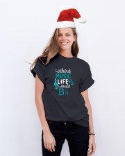 WITHOUT MUSIC LIFE WOULD BB BE FLAT Classic T-Shirt lifestyle-holiday-crewneck-front-1