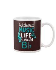 WITHOUT MUSIC LIFE WOULD BB BE FLAT Mug thumbnail