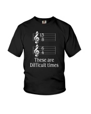 These Are Difficult Times Funny Music Musician Youth T-Shirt thumbnail