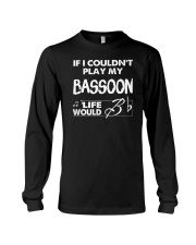 FUNNY  DESIGN FOR BASSOON PLAYERS Long Sleeve Tee thumbnail