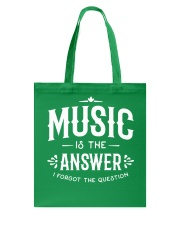 Music is the answer I forgot the question Tote Bag thumbnail