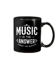 Music is the answer I forgot the question Mug thumbnail