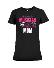 MOTHER'S DAY - MOM TSHIRT FOR MUSIC MUSICIAN Premium Fit Ladies Tee thumbnail