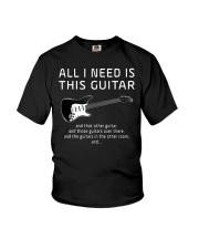 All I need is this Guitar Funny Guitarist Youth T-Shirt thumbnail