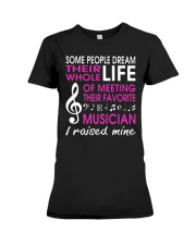 Meeting Favorite Musician Mom Mother Raise Mine Premium Fit Ladies Tee thumbnail