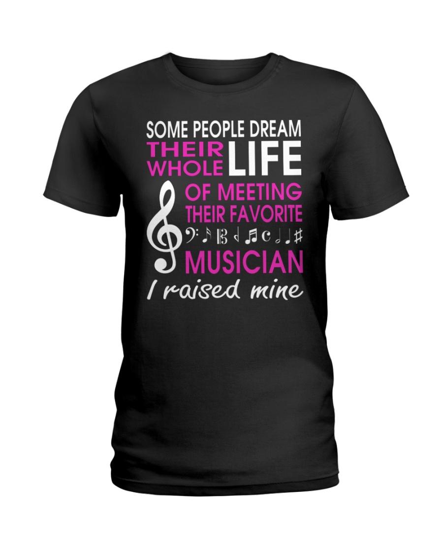 Meeting Favorite Musician Mom Mother Raise Mine Ladies T-Shirt