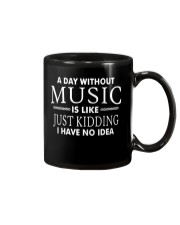 Without Music I have no idea Funny Music Musician Mug thumbnail