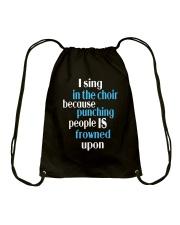 CHOIR SINGING SINGER VOCALIST - SING TSHIRT Drawstring Bag thumbnail