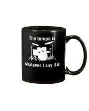 The Tempo is Whatever I say Funny Drummer Drums Mug thumbnail
